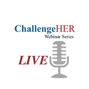 ChallengeHER Webinar